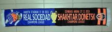 BUFANDA SCARF FUTBOL FOOTBALL CHAMPIONS LEAGUE REAL SOCIEDAD FC Shakhtar Donetsk