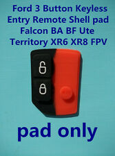 Ford 3 Button Key less Entry Remote pad only Falcon BA BF TERRITORY XR6 XR8