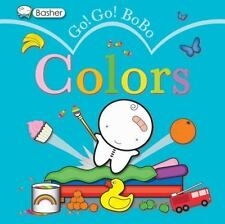 Basher: Colors : Go! Go! Bobo by Simon Basher (2011, Board Book)