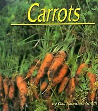 Carrots (Plants: Life Cycles)