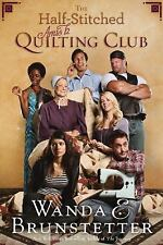 The Half-Stitched Amish Quilting Club - Wandra Brunstetter Paperback