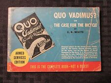 1938 QUO VADIMUS? Case Bicycle by E.B. White - Armed Services Edition #696 G/VG