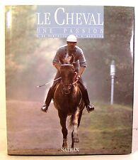 """beau livre équitation """" le cheval une passion""""Perthuis/Rauzier ed nathan 1990"""