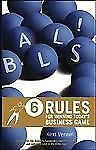 Balls!: 6 Rules for Winning Today's Business Game, Venneri, Alexi, Good Book