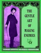 The Gentle Art of Making Enemies (Dover Fine Art, History of Art) Whistler, Jam