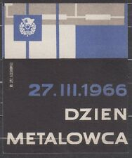 POLAND 1966 Matchbox Label - Cat.G#135 Day metalhead - 27.III.1966.