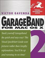 GarageBand 2 for Mac OS X (Visual QuickStart Guide)