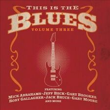 This Is the Blues, Vol. 3 by Various Artists (CD, Jul-2010, Eagle Records (USA))