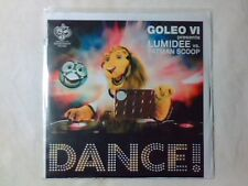 GOLEO VI pres. LUMIDEE vs. FATMAN SCOOP Dance! cd  singolo PR0M0 RARISSIMO