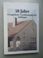 50 Jahre Evangelische Versöhnungskirche Jöhlingen
