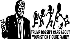 Donald Trump Nobody Cares About Your Stick Figure Family Vinyl Decal Sticker
