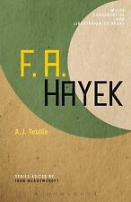 F. A. Hayek (Major Conservative and Libertarian Thinkers), Tebble, A. J., Very G