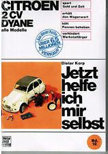 Buch: Reparaturanleitung CITROEN 2 CV Dyane alle Modelle von Dieter Korp Band 12