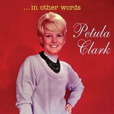 CD PETULA CLARK IN OTHER WORDS THERE'S NOTHING MORE TO SAY NIGHT HAS A THOUSAND
