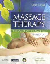 Massage Therapy: Principles and Practice by Susan G. Salvo BEd  LMT  NTS  CI  N