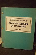 PLAN DE SECOURS EN MONTAGNE. DÉPARTEMENT DES HAUTES-ALPES. ANNEXE ORSEC.
