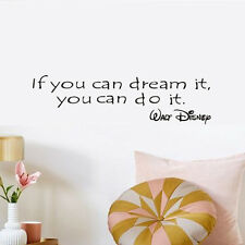 If You Can Dream It You can Do Quote Walt Disney  Removable Vinyl Wall Sticker