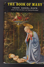 The Book of Mary by Henri Daniel-Rops HC DJ 1960 Hawthorn Books