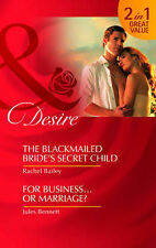 Blackmailed Brides Secret Child & For Business of Marriage (Mills & Boon Desire)