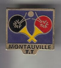 RARE PINS PIN'S .. SPORT TENNIS DE TABLE PING PONG CLUB TEAM MONTAUVILLE 54 ~CZ