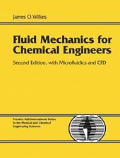Fluid Mechanics for Chemical Engineers with Microfluidics and CFD (2nd Edition),