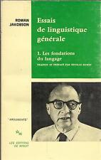 ROMAN JAKOBSON ESSAIS DE LINGUISTIQUE GENERALE 1. LES FONDATIONS DU LANGAGE