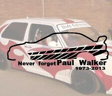 NEVER Forget Paul Walker adesivo sticker JDM Hater Fun FAST FURIOS