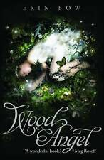 Wood Angel, Erin Bow, Very Good condition, Book