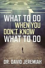 What to Do When You Don't Know What to Do, Jeremiah, David