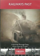 RAILWAYS PAST DVD - A JOURNEY THROUGH TIME - UNSEEN ARCHIVE FILM