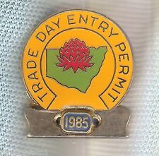 #D85.  1985  TRADE DAY ENTRY PERMIT  LAPEL BADGE #2254