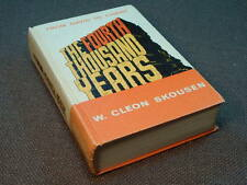 The Fourth Thousand Years from David to Christ by W. Cleon Skousen/signed