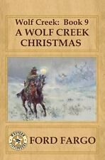Wolf Creek: Book 9, a Wolf Creek Christmas by Jacquie Rogers, Ford Fargo, Meg...