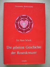 Die geheime Geschichte der Rosenkreuzer 1980 Rosenkreuzertum Freimaurerei