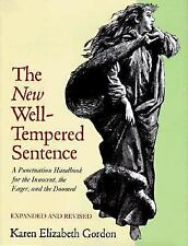 The New Well Tempered Sentence: A Punctuation Handbook for the Innocent, the Ea