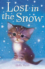 Lost in the Snow by Holly Webb (Paperback, 2006) New Book