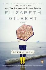 Stern Men by Elizabeth Gilbert (2009, Paperback)