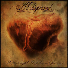 ILLDISPOSED There Is Light ( But It's Not For Me ) Digipak-CD ( 205713 )