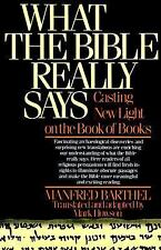 What the Bible Really Says: Casting New Light on the Book of Books