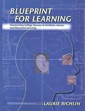Blueprint for Learning: Creating College Courses to Facilitate, Assess, and Docu