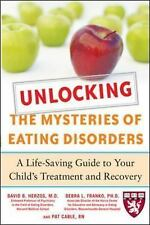 Unlocking the Mysteries of Eating Disorders: A Life-Saving Guide to Your Child's