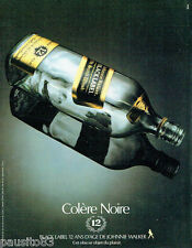 PUBLICITE ADVERTISING 016  1982  Johnnie Walker  whisky Colère Noire