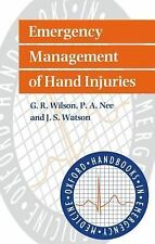 Oxford Handbooks in Emergency Medicine Ser.: Emergency Management of Hand...