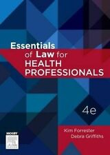 Essentials of Law for Health Professionals by Debra Griffiths, Kim Forrester (P…