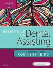 Essentials of Dental Assisting by Doni L. Bird & Debbie S. Robinson Oct 2016 6e