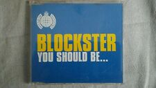 MINISTRY OF SOUND - BLOCKBUSTER YOU SHOULD BE... CD SINGOLO 3 TRACKS