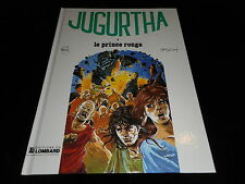 Franz / Vernal : Jugurtha 8 : Le prince rouge Editions Lombard DL 1984