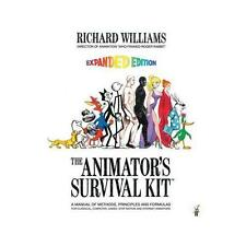 The Animator's Survival Kit: A Manual of Methods, Principles and Formulas for...