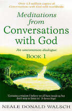 Meditations from Conversations with God Bk. 1 by Neale Donald Walsch (paperback)