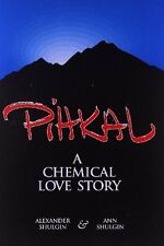 Pihkal: A Chemical Love Story Paperback By Alexander Shulgin